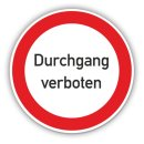 Schild - Durchgang verboten, Ø40cm